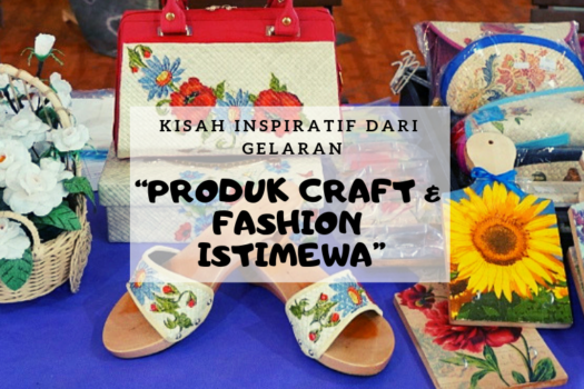 Produk Craft & Fashion Istimewa