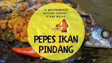 Pepes Ikan Pindang #RianaMasak