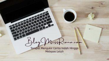 miss riana menulis blog pribadi