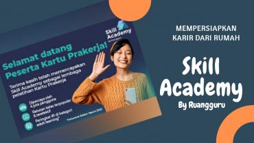 manfaat skill academy ruangguru