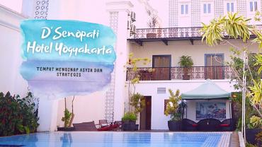 Staycation di D'Senopati hotel yogyakarta