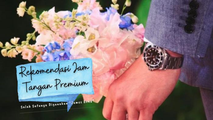 rekomendasi jam tangan premium terbaik