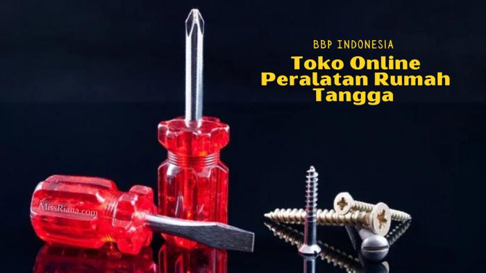 Toko Online Peralatan Rumah Tangga BBP Indonesia