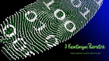 Manfaat mobile banking BRI biometrik